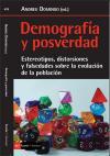 Cubierta del libro Demografía y posverdad. Estereotipos, distorsiones y falsedades sobre la evolución de la población
